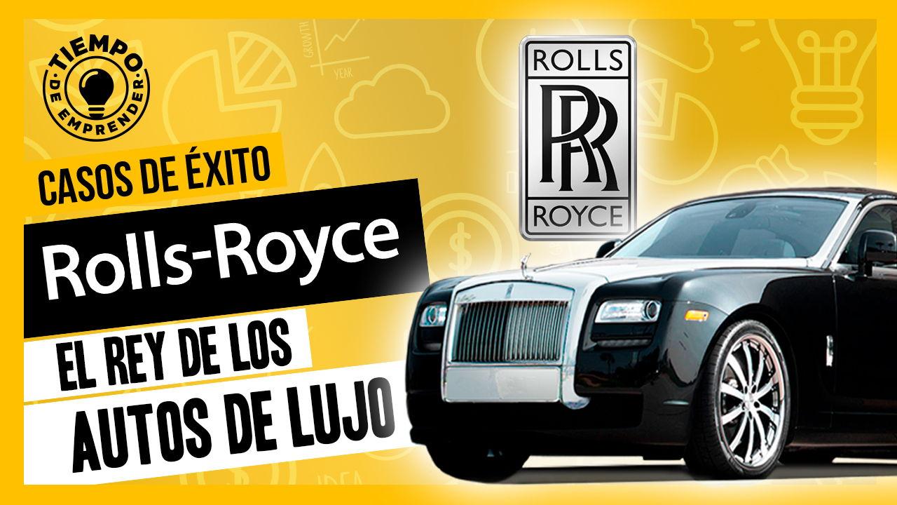 Rolls Royce como se convirtió en el rey de los autos de lujo