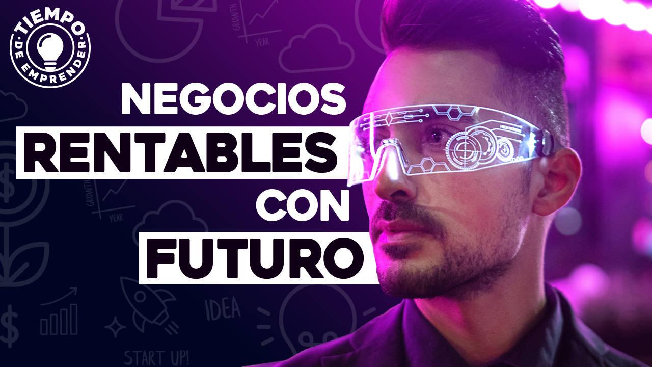 negocios futuristas