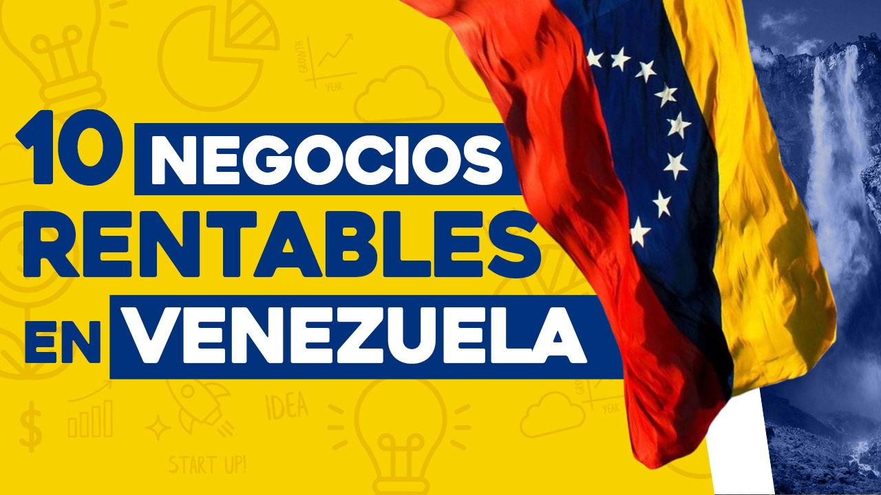 negocios rentables en venezuela